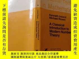 二手書博民逛書店A罕見Classical Introduction to Modern Number TheoryY11966