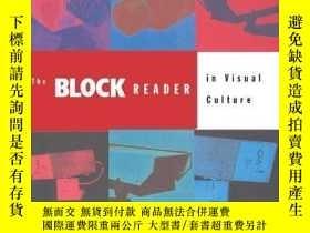 二手書博民逛書店The罕見Block Reader in Visual Cult