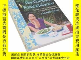 二手書博民逛書店The罕見Complete Food Makeover - Transform Your Favourite Re