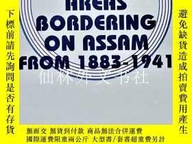 二手書博民逛書店【罕見】History of the Frontier Areas Bordering on Assam from