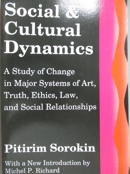 【書寶二手書T8/政治_WDC】Social and cultural dynamics_Sorokin, Pitiri