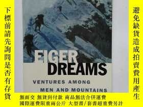 二手書博民逛書店EIGER罕見DREAMS:VENTURES AMONG MEN