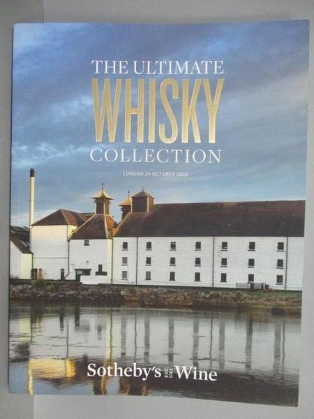 【書寶二手書T5/收藏_QBP】Sotheby s_The Ultimate Whisky Collection
