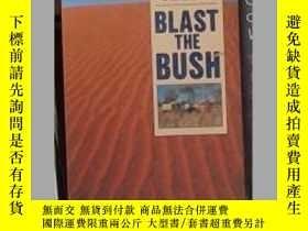 二手書博民逛書店英文原版罕見Blast the Bush by Len Bead