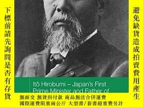 二手書博民逛書店Ito罕見Hirobumi - Japan s First Prime Minister And Father O