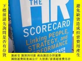 二手書博民逛書店The罕見HR Scorecard: Linking Peopl