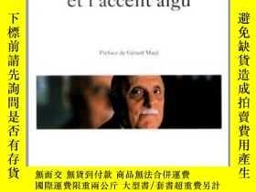 二手書博民逛書店L accent罕見Grave Et L accent AiguY255562 Jean Tardieu Ga