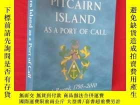 二手書博民逛書店Pitcairn罕見Island as a Port of Call: A Rec... ( 16開) 【詳見圖】