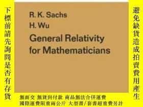 二手書博民逛書店General罕見Relativity For Mathematicians-廣義相對論Y436638 R.k