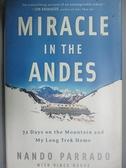 【書寶二手書T2/原文書_JH2】Miracle in the Andes: 72 Days on the Mounta