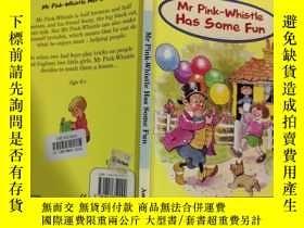 二手書博民逛書店Mr罕見Pink-Whistle Has Some Fun: 粉紅哨子先生玩得很開心Y200392