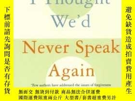 二手書博民逛書店I罕見Thought We d Never Speak AgainY364682 Davis, Laura H