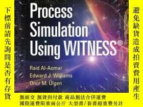 二手書博民逛書店Process罕見Simulation Using WITNESSY410016 Raid Al-Aomar,