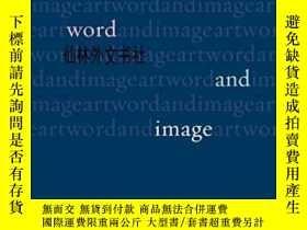 二手書博民逛書店【罕見】Art, Word And Image 2011年出版Y