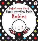 Baby's Very First Black And White Books :Babies 寶寶的第一本黑白小書:表情篇