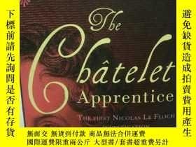 二手書博民逛書店The罕見Chatelet Apprentice : The N