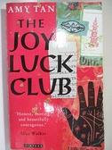 【書寶二手書T4/原文小說_HMW】The Joy Luck Club_Amy Tan, Amy. Tan