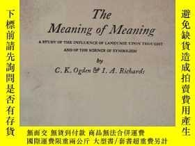 二手書博民逛書店The罕見Meaning of MeaningY208201 O