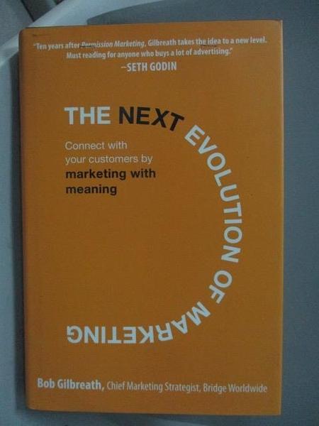 【書寶二手書T4/行銷_YGY】The Next Evolution of Marketing_Bob Gilbreat