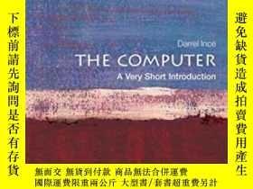 二手書博民逛書店The罕見Computer: A Very Short Introduction-計算機:非常簡短的介紹Y43