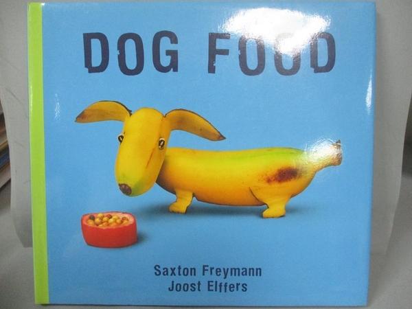 【書寶二手書T3/原文書_JDL】Dog Food_Freymann, Saxton/ Elffers, Joost
