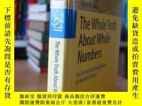 二手書博民逛書店The罕見Whole Truth About Whole Numbers: An Elementary Intro
