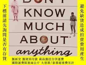 二手書博民逛書店你所不知道的萬事萬物罕見Don t Know Much Abou