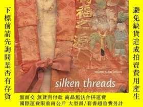二手書博民逛書店【包罕見】Silken threads-A History of