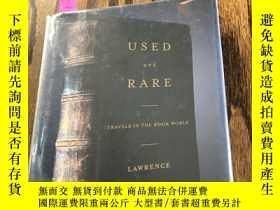 二手書博民逛書店Used罕見and RareY110532 Lawrence a