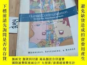 二手書博民逛書店Human罕見Communication   Motivation,Knowledge,& SkillsY15