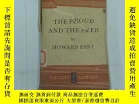 二手書博民逛書店THE罕見PROUD AND THE FREE BY HOWAR
