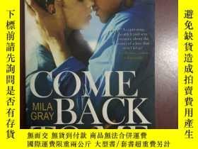 二手書博民逛書店Come罕見Back To MeY271477 Mila Gra