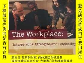 二手書博民逛書店the罕見workplace:interpersonal str