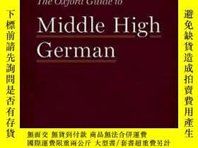 二手書博民逛書店The罕見Oxford Guide To Middle High GermanY364153 Howard J