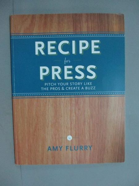 【書寶二手書T5/原文書_ZBQ】Recipe the Press_Amy Flurry