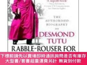 二手書博民逛書店Rabble-Rouser罕見For Peace: The Authorised Biography of Des