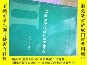 二手書博民逛書店THE罕見MEDIEVAL MINDY9837 W,T,JONES HARCOU 出版1969