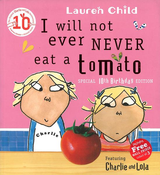 【麥克書店】I WILL NOT EVER NEVER EAT A TOMATO /英文繪本《主題:不偏食》作者:Lauren Child