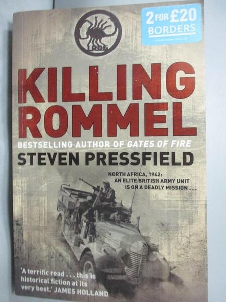 【書寶二手書T7/軍事_ZHH】Killing Rommel_Pressfield, Steven