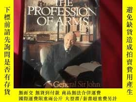 二手書博民逛書店THE罕見PROFESSION OF ARMSY179070 THE PROFESSION OF ARMS T