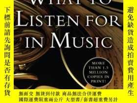 二手書博民逛書店What罕見to Listen for in MusicY449926 Aaron Copland(亞倫·柯普