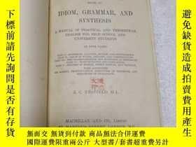 二手書博民逛書店民國1923年罕見IDIOM GRAMMAR AND SYNTH