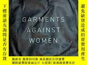 二手書博民逛書店Garments罕見Against WomenY364682 Anne Boyer Ahsahta Press