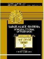 二手書博民逛書店《Large-Scale Systems: Modeling, Control and Fuzzy Logic》 R2Y ISBN:0131256831