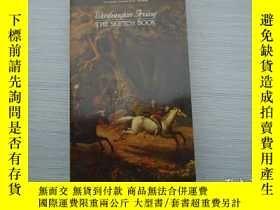 二手書博民逛書店THE罕見SKETCH BOOK (32開平裝 原版外文書,詳見
