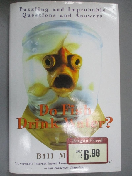 【書寶二手書T4/動植物_COB】Do Fish Drink Water?_Bill McLain