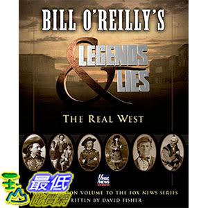 [ 美國直購 2016 暢銷書] Bill O Reilly s Legends and Lies: The Real West Hardcover