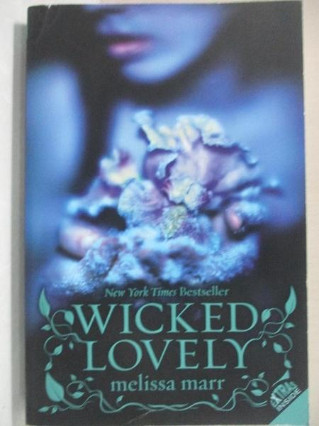 【書寶二手書T6/原文小說_G1L】Wicked Lovely_Marr, Melissa