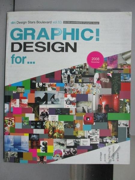 【書寶二手書T5/設計_QBJ】Graphic!Design For…_2008年