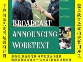 二手書博民逛書店Broadcast罕見Announcing Worktext: Performing For Radio Tele